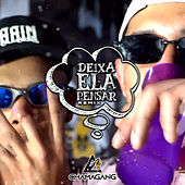 Deixa Ela Pensar (Remix) by Chamagang
