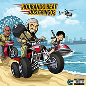 Roubando Beats dos Gringos von Caribeclub