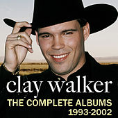 The Complete Albums 1993-2002 by Clay Walker