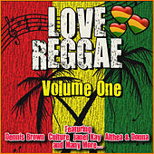 Love Reggae: Volume One by Various Artists
