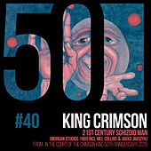 21st Century Schizoid Man (KC50, Vol. 40) (Morgan Studios 1969 Incl Mel Collins & Jakko Jakszyk) de King Crimson