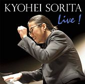 Schubert, Scriabin & Others: Piano Works (Live) by Kyohei Sorita