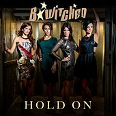 Hold On by B*Witched