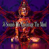 56 Sounds the Encourage the Mind von Guided Meditation