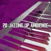 20 Jazzing up Ambience de Bossanova