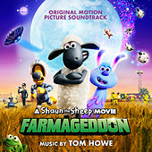 A Shaun the Sheep Movie: Farmageddon (Original Motion Picture Soundtrack) by Various Artists