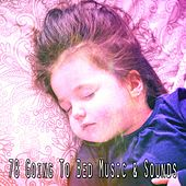 78 Going to Bed Music & Sounds by Deep Sleep Music Academy