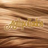 Agilipollados by Chikili Tubbie