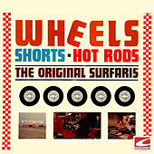Wheels, Shorts & Hot Rods by The Original Surfaris