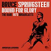 Bruce Springsteen - Bound For Glory de Bruce Springsteen