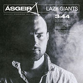 Lazy Giants de Ásgeir