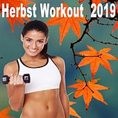 Herbst Workout 2019 (Die beste epische Motivations-Gymnastikmusik für Ihre Fitness, Aerobics, Cardio, Hiit High Intensity Interval Training, Abs, Barré, Training, Exercise und Running) de Various Artists