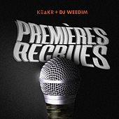 Premières recrues (DJ Weedim x Keakr) de Dj Weedim