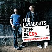 Deep in En5 (London Borough of house) by The Layabouts, Alison David, Reel People, Stephanie Mills, The Realm, Benedetto