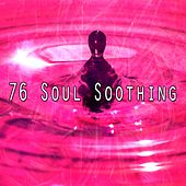 76 Soul Soothing von Yoga