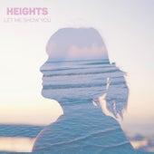 Let Me Show You de Heights