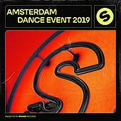 Amsterdam Dance Event 2019 - presented by Spinnin' Records di Various Artists