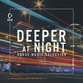 Deeper at Night, Vol. 39 by Various Artists
