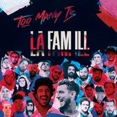 La Fam'ill de Too Many T's