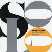 Solo Vibraphone / Hartford von Bobby Naughton