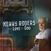 The Love of God (Deluxe Edition) de Kenny Rogers