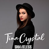 Shameless Cover Version by Tina Crystal