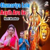 Chunariya Lele Aayih Ara Se von Ravi Shankar