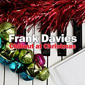 Chillout at Christmas by Frank Davies