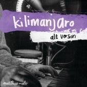Kilimanjaro (Alternative Version) by Matthew Mole
