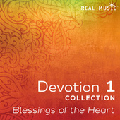Devotion 1: Blessings of the Heart by Various Artists
