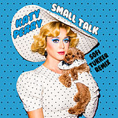 Small Talk (Sofi Tukker Remix) by Katy Perry