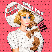 Small Talk (Lost Kings Remix) de Katy Perry