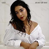 Hurt of You by Lex