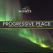 Progressive Peace - Meditation Music for Positive Thinking di Various Artists
