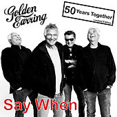 Say When von Golden Earring