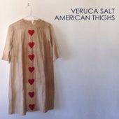 American Thighs de Veruca Salt