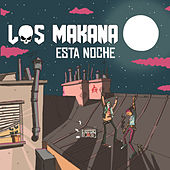 Esta Noche by Makana