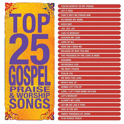 Top 25 Gospel Praise & Worship by Various Artists
