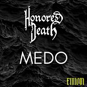 Medo de Honored Death
