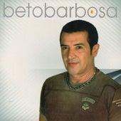 Beto Barbosa de Beto Barbosa