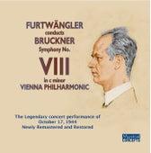 Furtwängler Conducts Bruckner Symphony no 8 by Wilhelm Furtwängler
