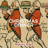 Christmas Dinner by Marvin Gaye