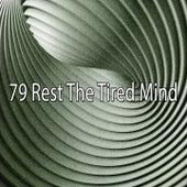 79 Rest the Tired Mind von Massage Therapy Music