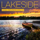 Lakeside Chill Sounds, Vol. 17 by Northbound, Openzone Bar, Paco Flores, Rex Kramer, Placid Larry, Voice of Fractals, Mirage of Deep, Pianochocolate, C.Cil, Oscar Salguero, Ocean Mind, PNFA