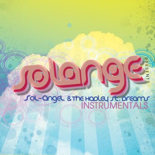 SoL-AngeL & The Hadley Street Dreams (Instrumentals) by Solange