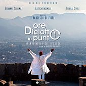 Ore diciotto in punto (Original Soundtrack) von Francesco Di Fiore