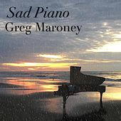 Sad Piano von Greg Maroney