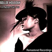 I'll Never Fail You von Billie Holiday