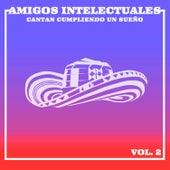 Amigos Intelectuales Cantan Cumpliendo un Sueño, Vol. 2 de German Garcia