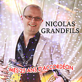 25 Ans d'accordéon von Nicolas Grandfils